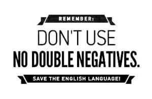 double negatives in English, Verbalisti
