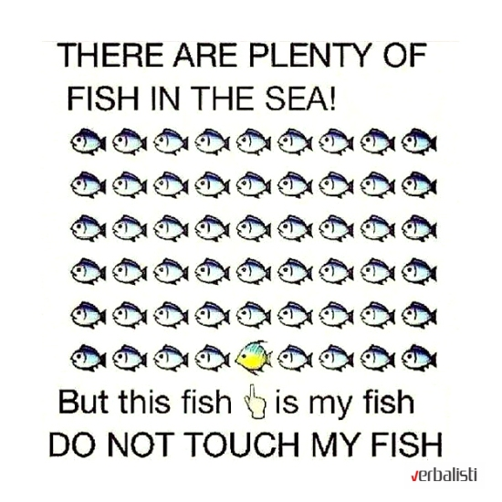 Engleske fraze i idiomi, There are plenty of fish in the sea